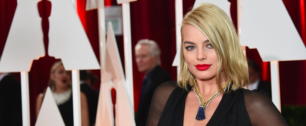 Margot Robbie Debuted the Haircut Every Woman Will Want to Copy