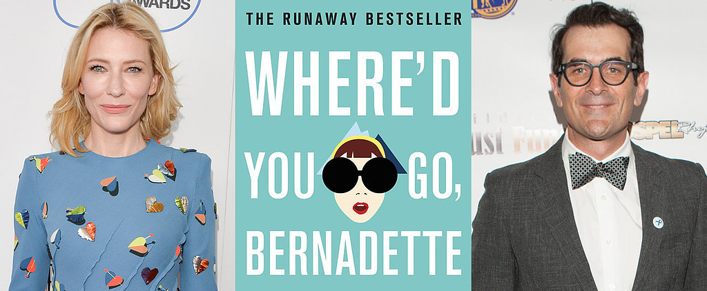 We Have Some Ideas For Who Should Star in Where'd You Go, Bernadette