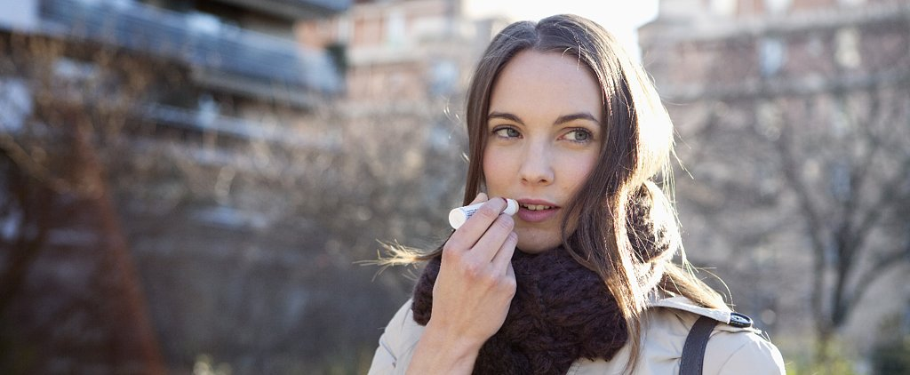 7 Reasons Your Lips Are Chapped Right Now