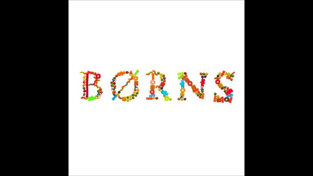 """Electric Love"" by Borns"
