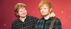Ed Sheeran May or May Not Have Just Become Best Friends With His Wax Figure