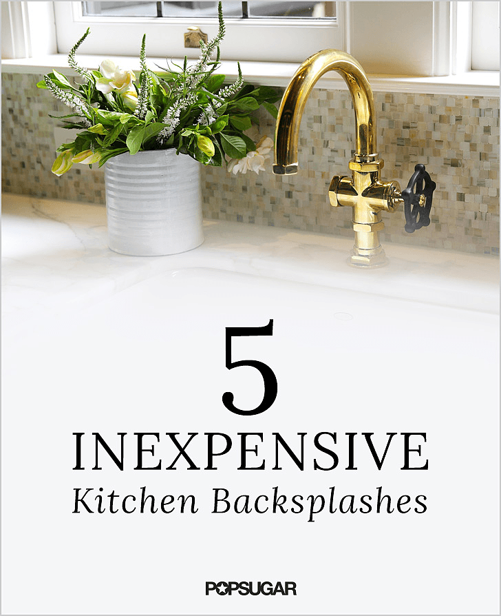 Diy kitchen backsplashes popsugar home for Cheap kitchen backsplash ideas pictures