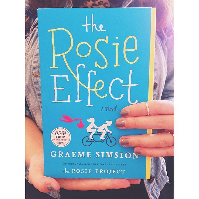 """""""Can't wait to read the sequel to The Rosie Project — The Rosie Effect!"""""""