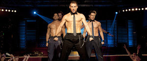 Magic Mike's Honest Trailer Is Filled With Man Thongs and Cold, Hard Truth