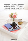 17 Apps to Get Mom Ready For the School Year