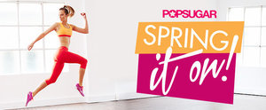 Spring It On! 8 Weeks to a Healthier, Hotter You
