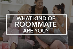 Quiz: What Kind of Roommate Are You?