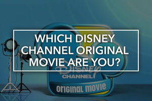 Quiz: Which Disney Channel Original Movie Are You?