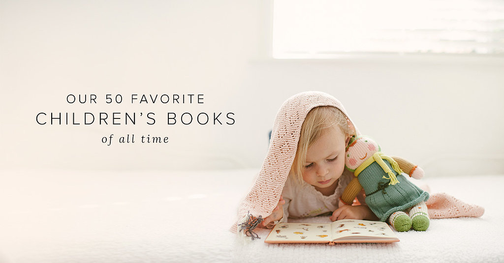 Read All About It! Our 50 All-Time Favorite Children's Books