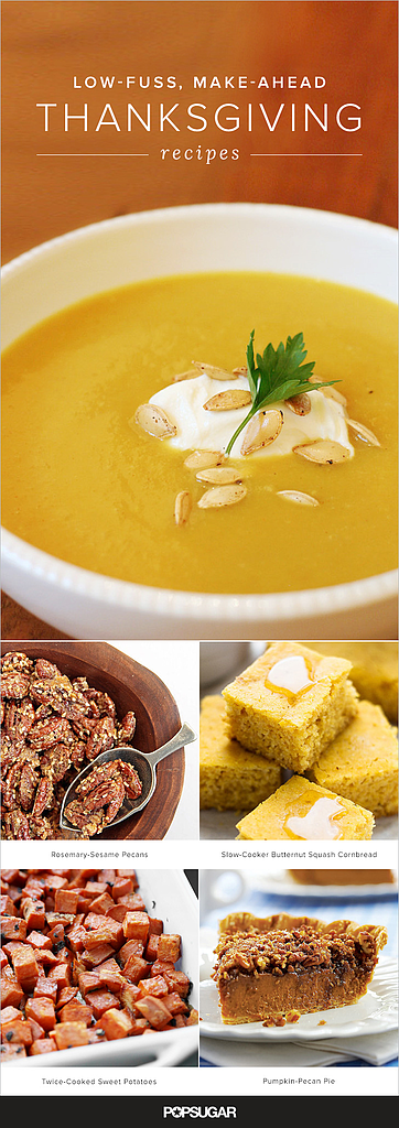 25+ Low-Fuss, Make Ahead Thanksgiving Recipes