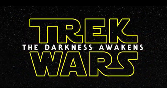 'Star Wars' & 'Star Trek' Join Forces in Clever 'The Darkness Awakens' Mashup