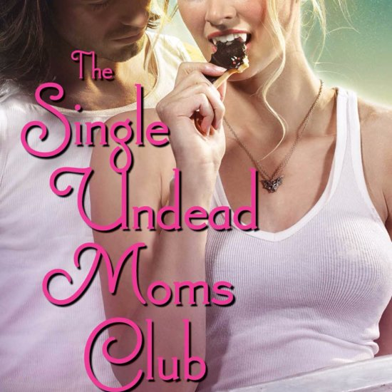 The Single Undead Moms Club by Molly Harper Excerpt