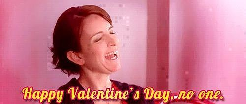 15 Signs you DGAF About Valentine's Day
