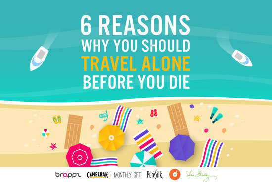 6 Reasons Why You Should Travel Alone Before You Die