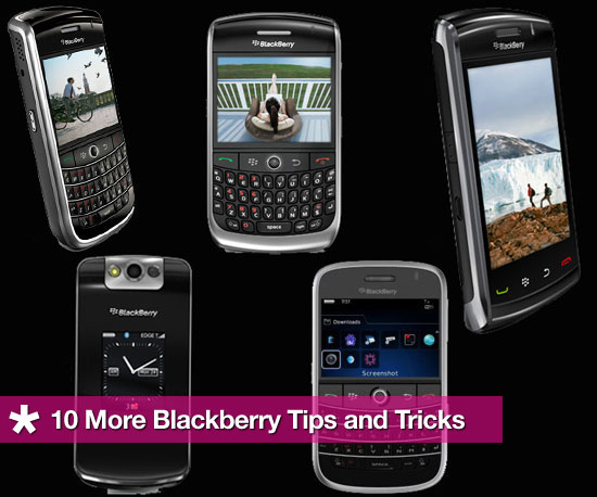 10 More BlackBerry Tips and Tricks