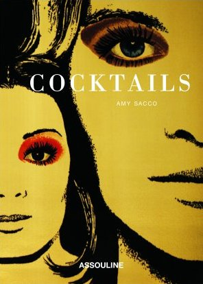 Fab Read: Cocktails by Amy Sacco