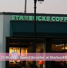 10 Ways to Spend Smarter at Starbucks