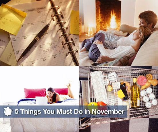 5 Things You Must Do in November