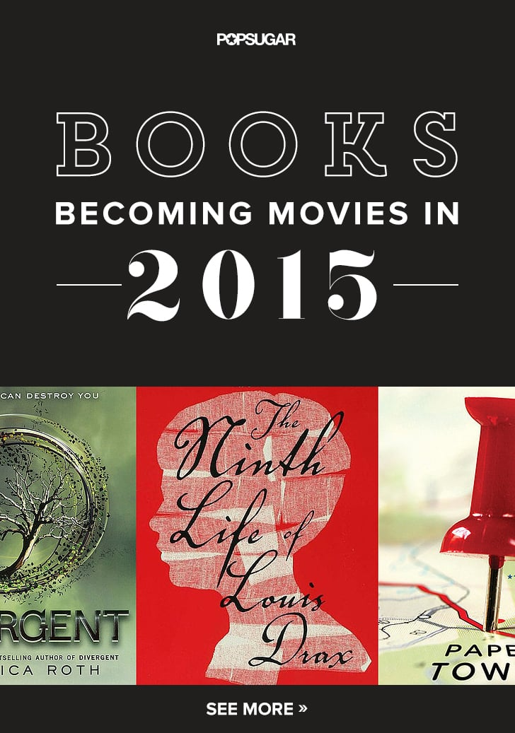 40 Books That Became Movies in 2015