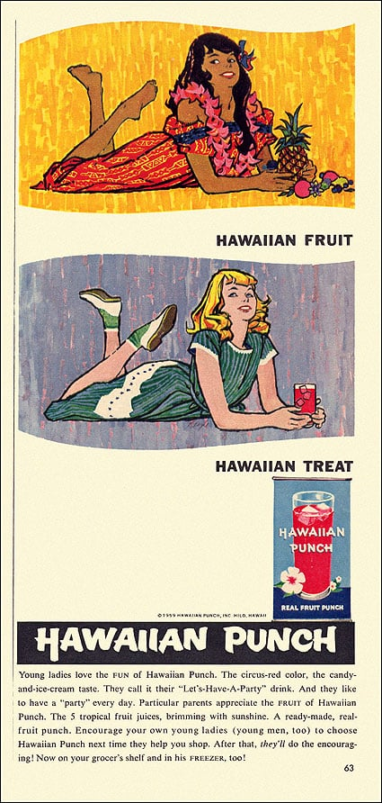 """Didn't you know the kids these days are calling Hawaiian Punch the """"let's have a party"""" drink?"""