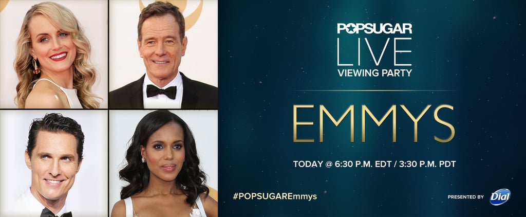 Watch the Emmys With POPSUGAR Today!