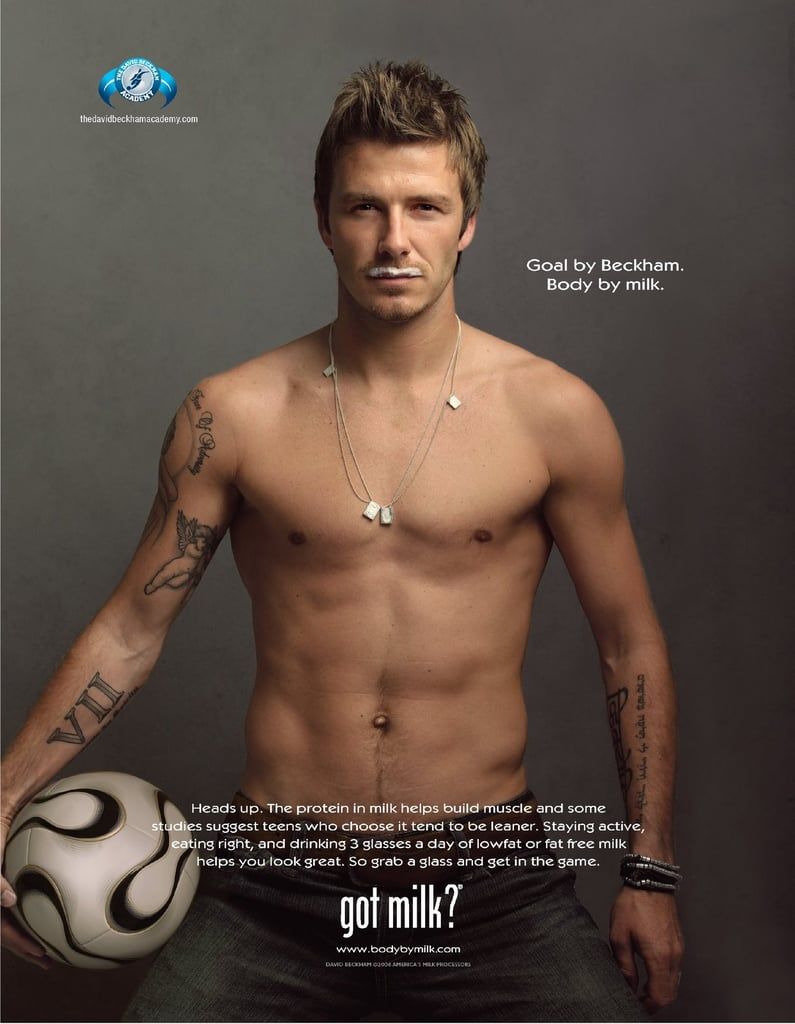 David Beckham stripped down, showing off his abs along with a milk mustache.