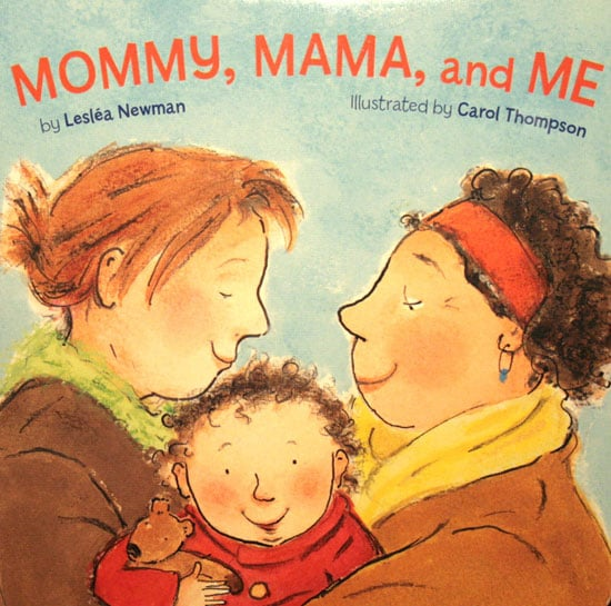 Mommy, Mama, and Me ($8)