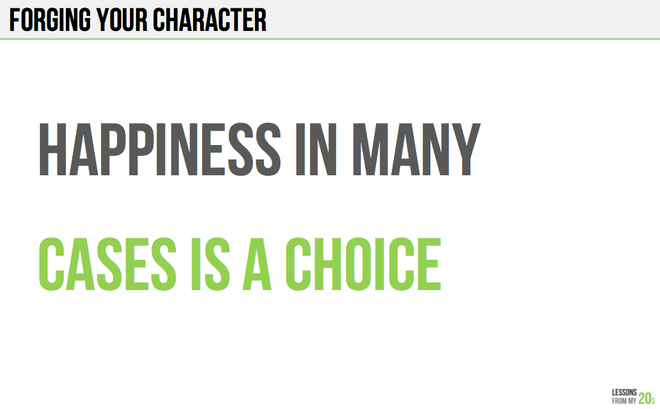 You Can Choose to Be Happy