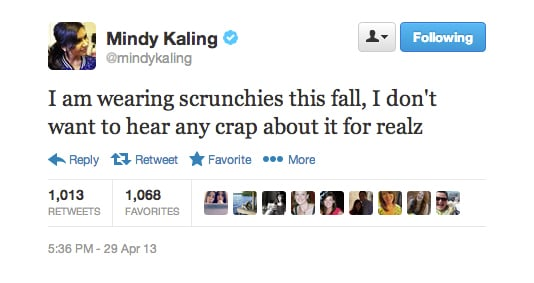 Mindy Kaling plans to bring scrunchies back into style.