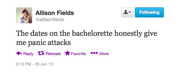 @allisonfields gets stressed out by The Bachelorette.