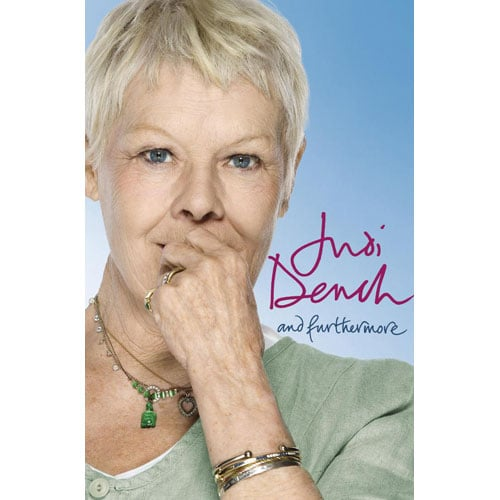 And Furthermore by Judi Dench ($33.75)