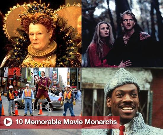 10 Memorable Movie Monarchs