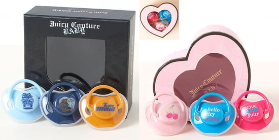 Juicy Couture Pacifiers: Kid Friendly or Are You Kidding?