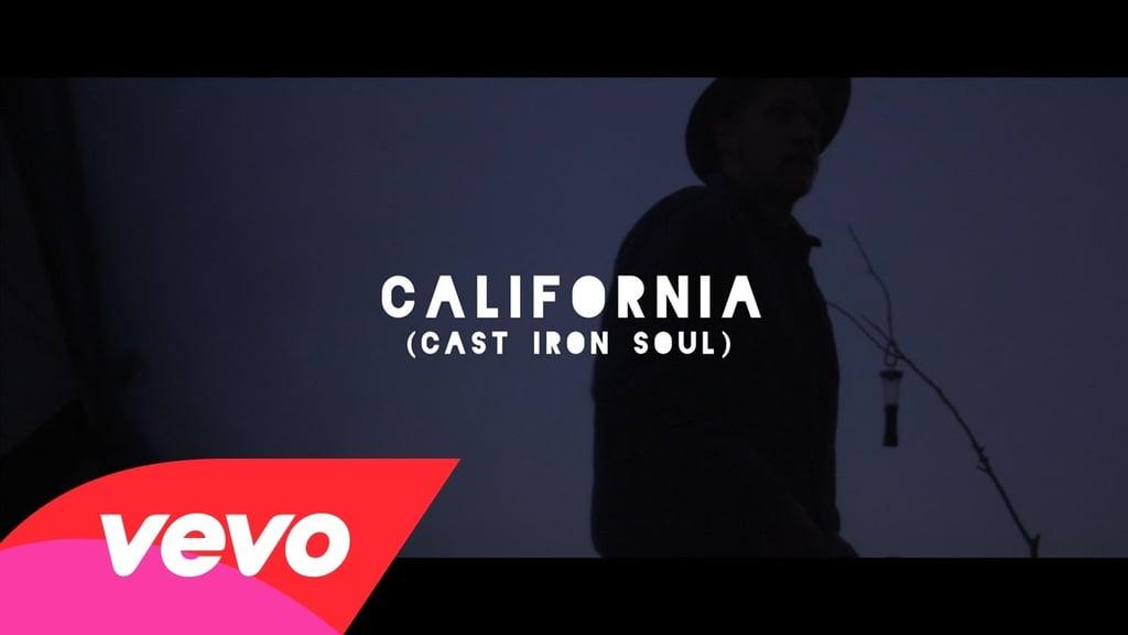 """California (Cast Iron Soul)"" by Jamestown Revival"