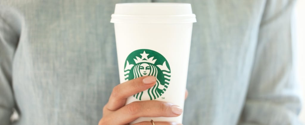 POPSUGAR Shout Out: The 1 Thing Starbucks Might Not Be Telling You About Their Drinks