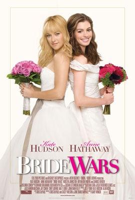 Watch, Pass, TiVo or Rent: Bride Wars