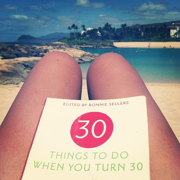 "Meliiimel was ""getting a head start"" by reading 30 Things to Do When You Turn 30 beachside."