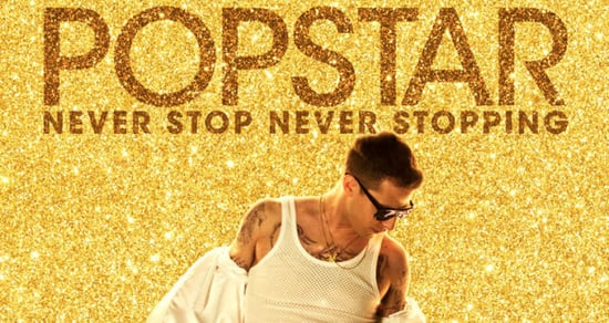 The Lonely Island's 'Popstar' Trailer Is Hilarious, Celeb-Filled, and NSFW