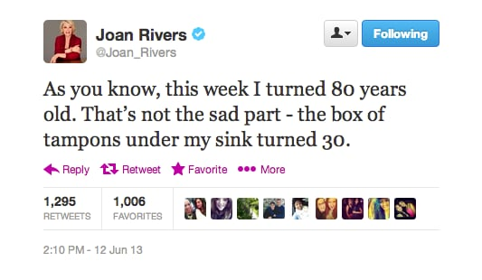 Well, you have to admire Joan Rivers for her brutal honesty.