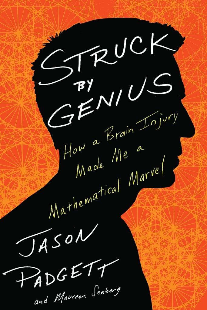 Struck by Genius by Jason Padgett