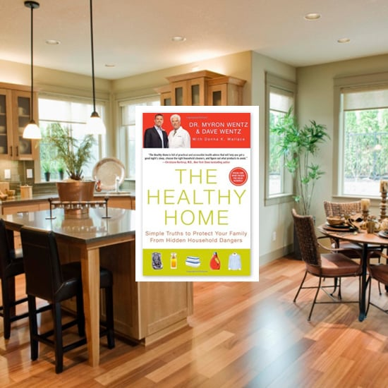 Simple Solutions From The Healthy Home by Dr. Myron Wentz and Dave Wentz