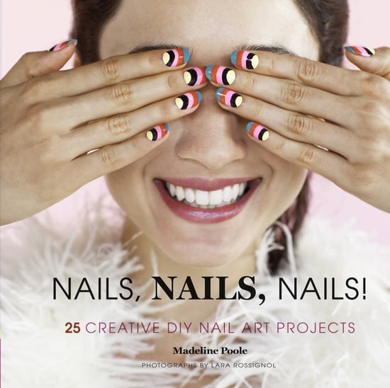 DIY Nail Art Book by Madeline Poole