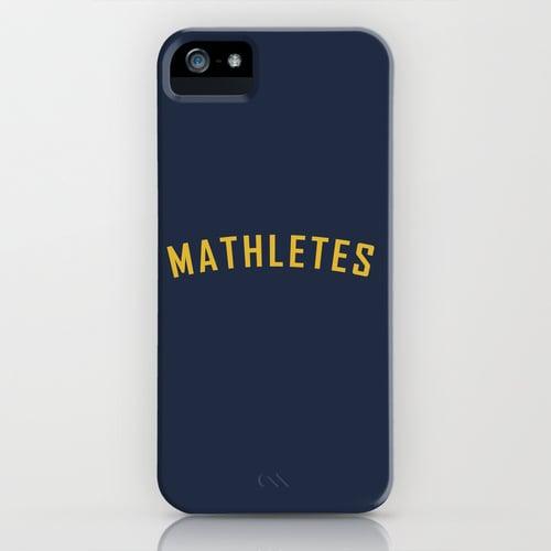 Mathletes iPhone/Galaxy S5 case ($35)