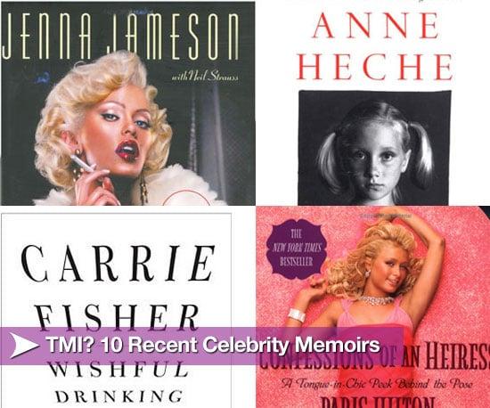 TMI? Top 10 Recent Celebrity Memoirs