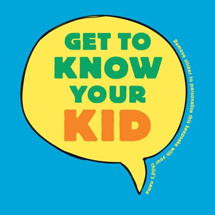 Questions You Should Ask Your Kids From the Get to Know Your Kid Author