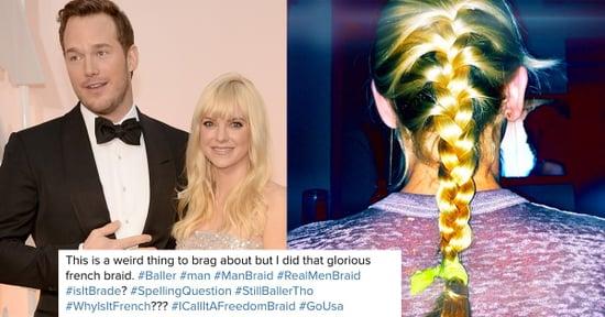 Why Chris Pratt's Perfect French Braids Saved Anna Faris' Hair