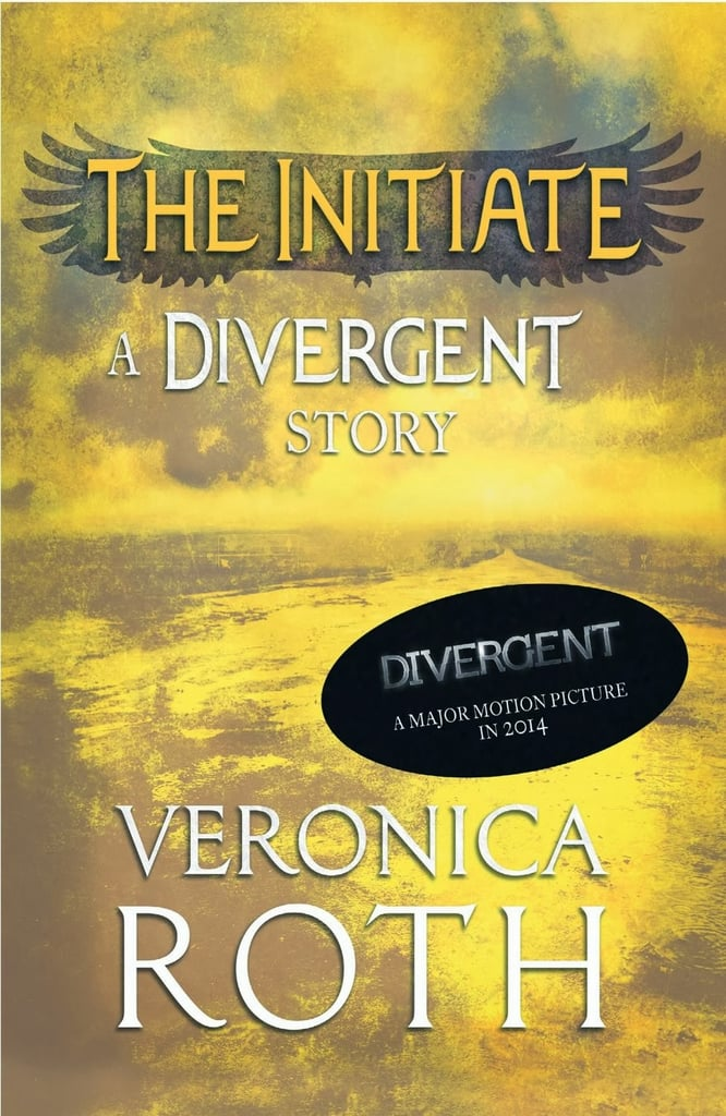 The Initiate: A Divergent Story by Veronica Roth gives fans of the Divergent series a new perspective on one of the trilogy's main characters. As the second of four short stories told from Four's perspective, it dives into previously unknown details of Four's background and relationships. Out Dec. 17