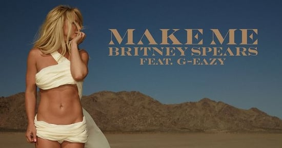Britney Spears Drops New Single 'Make Me'