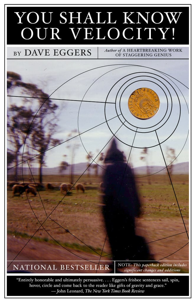 You Shall Know Our Velocity by Dave Eggers