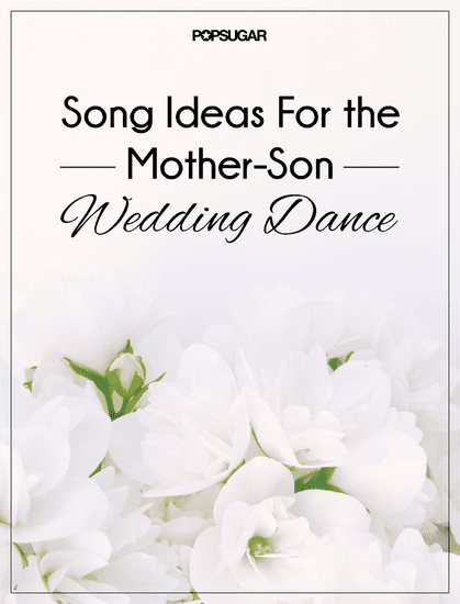 Wedding Music Ideas For the Mother-Son Dance